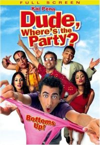 Dude where is the party?